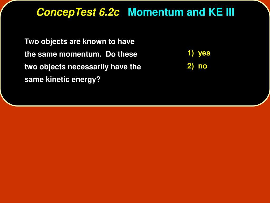 ConcepTest 6.2c