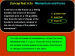 conceptest 6 3a momentum and force10