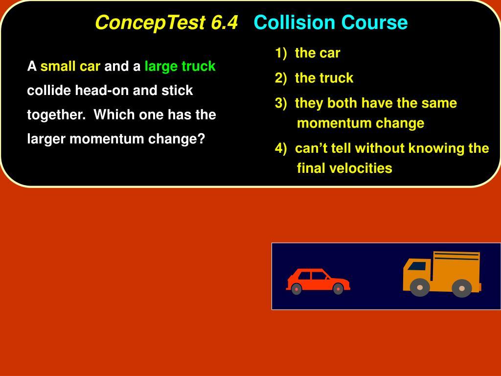 ConcepTest 6.4