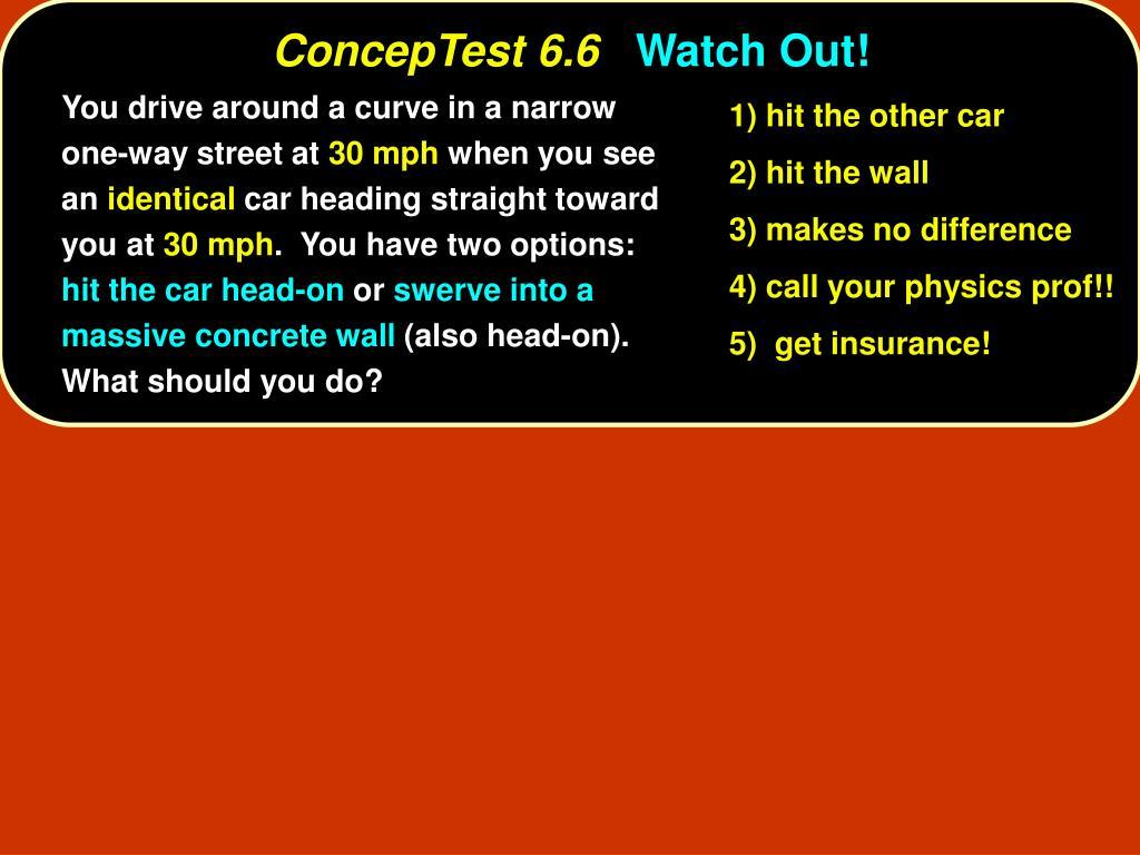 ConcepTest 6.6