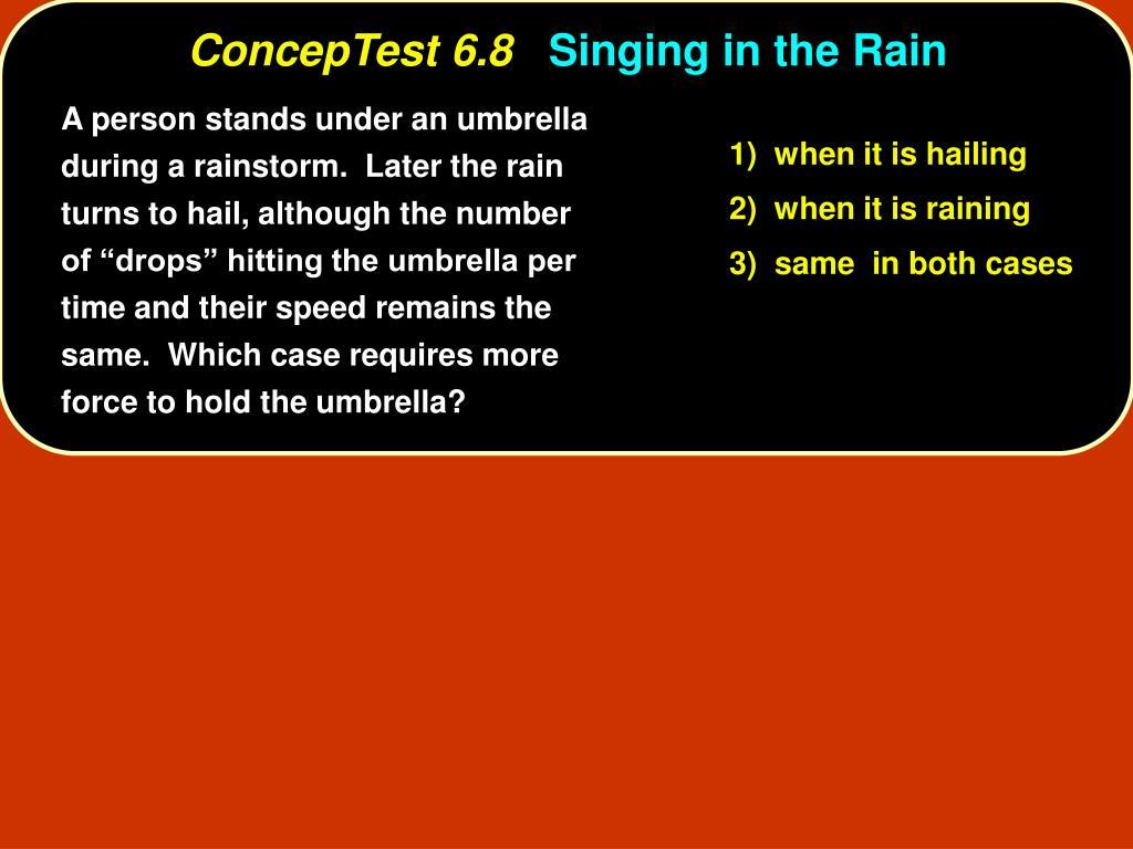 ConcepTest 6.8