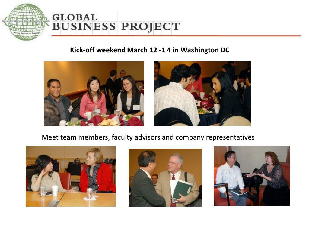 Kick-off weekend March 12 -1 4 in Washington DC