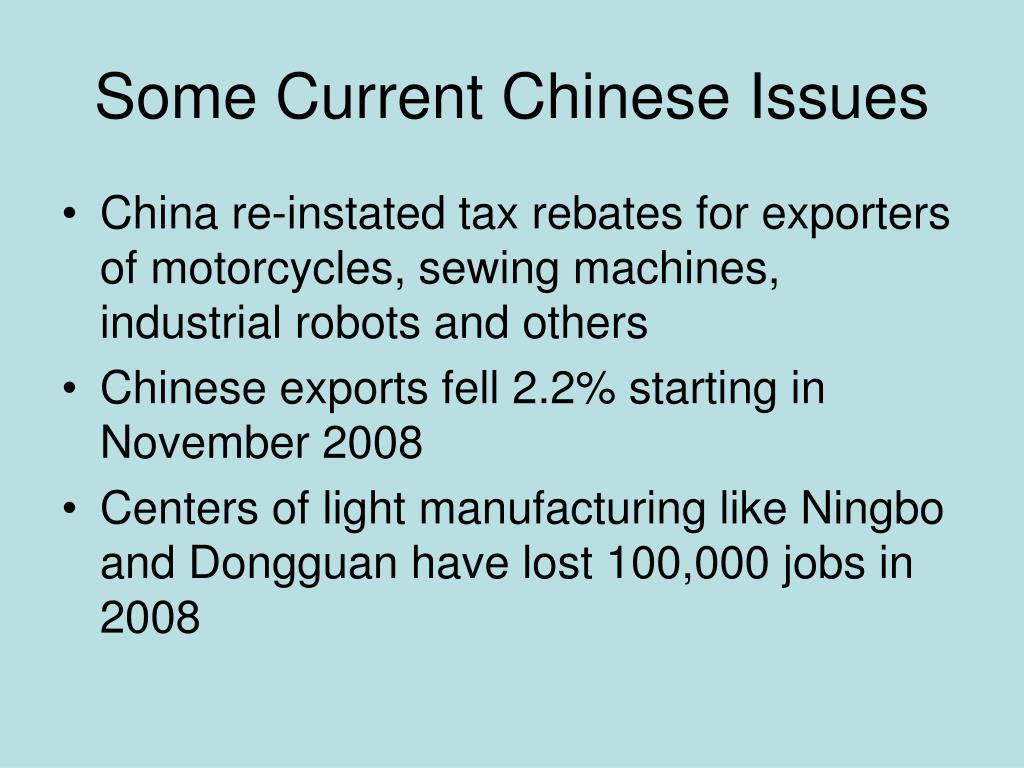Some Current Chinese Issues