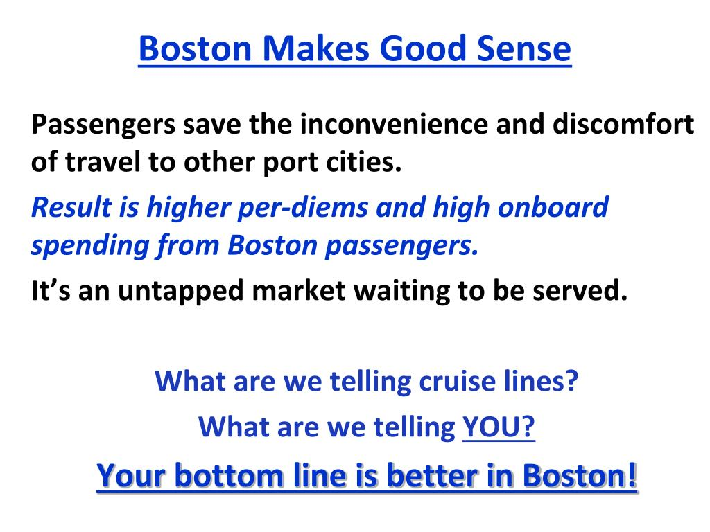 Boston Makes Good Sense