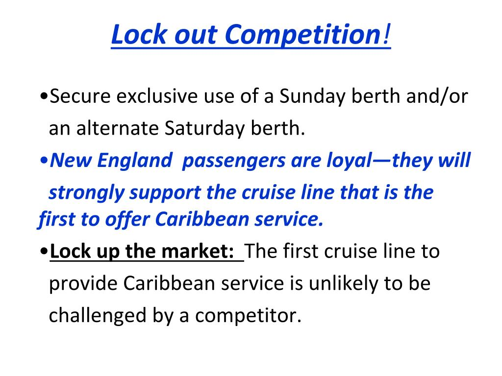 Lock out Competition