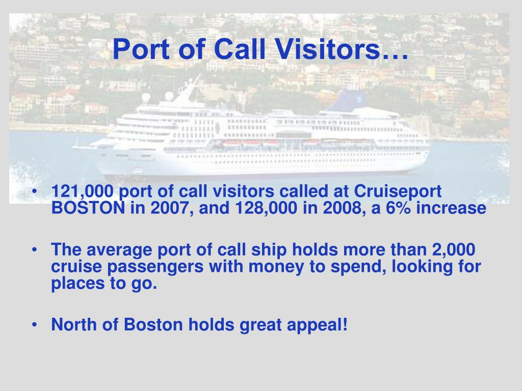 Port of Call Visitors…