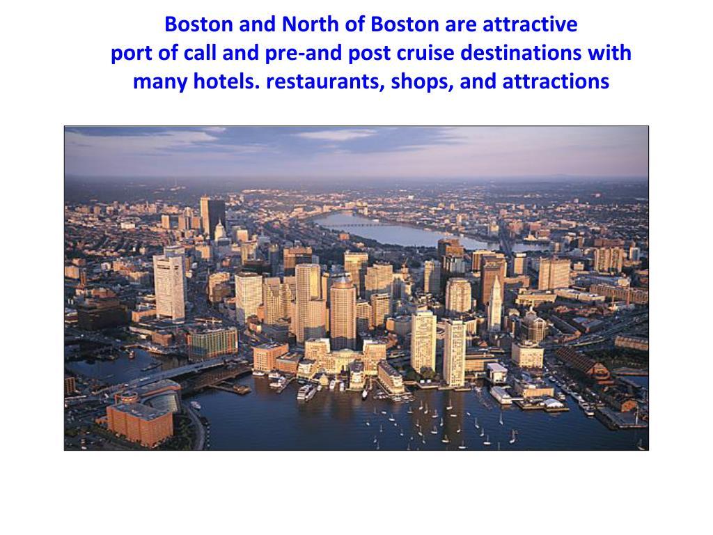 Boston and North of Boston are attractive