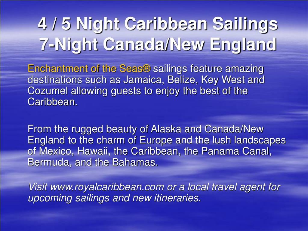 4 / 5 Night Caribbean Sailings