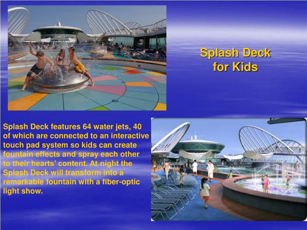 Splash Deck