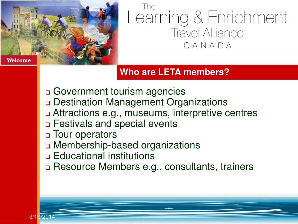 Who are LETA members?