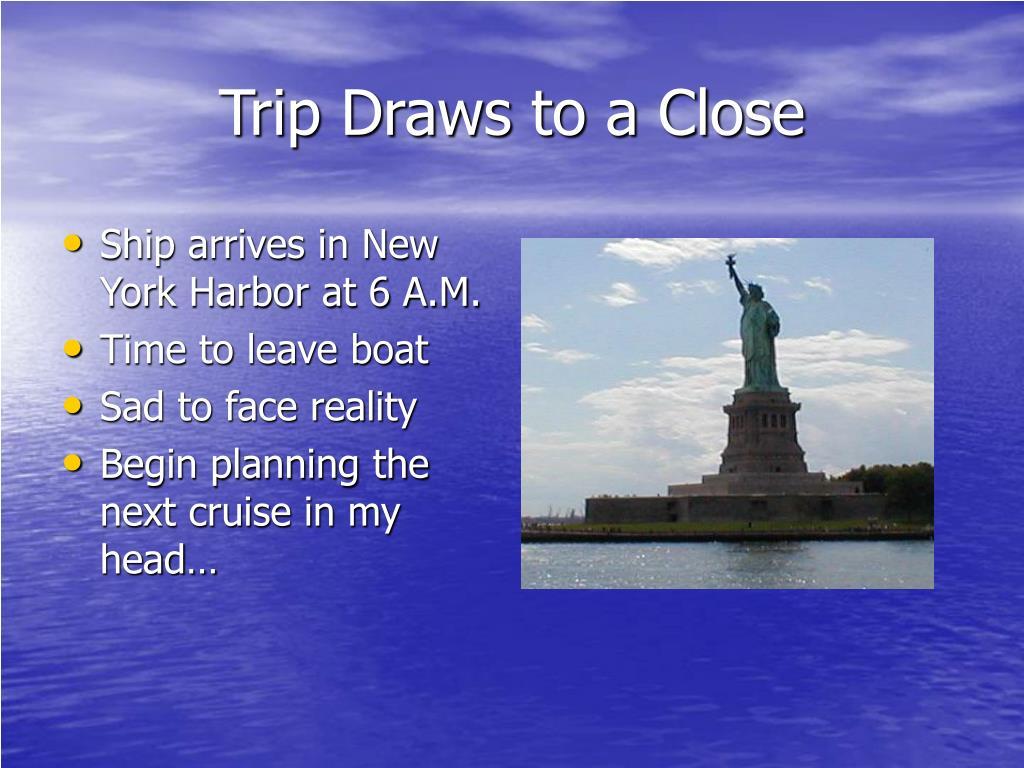 Trip Draws to a Close