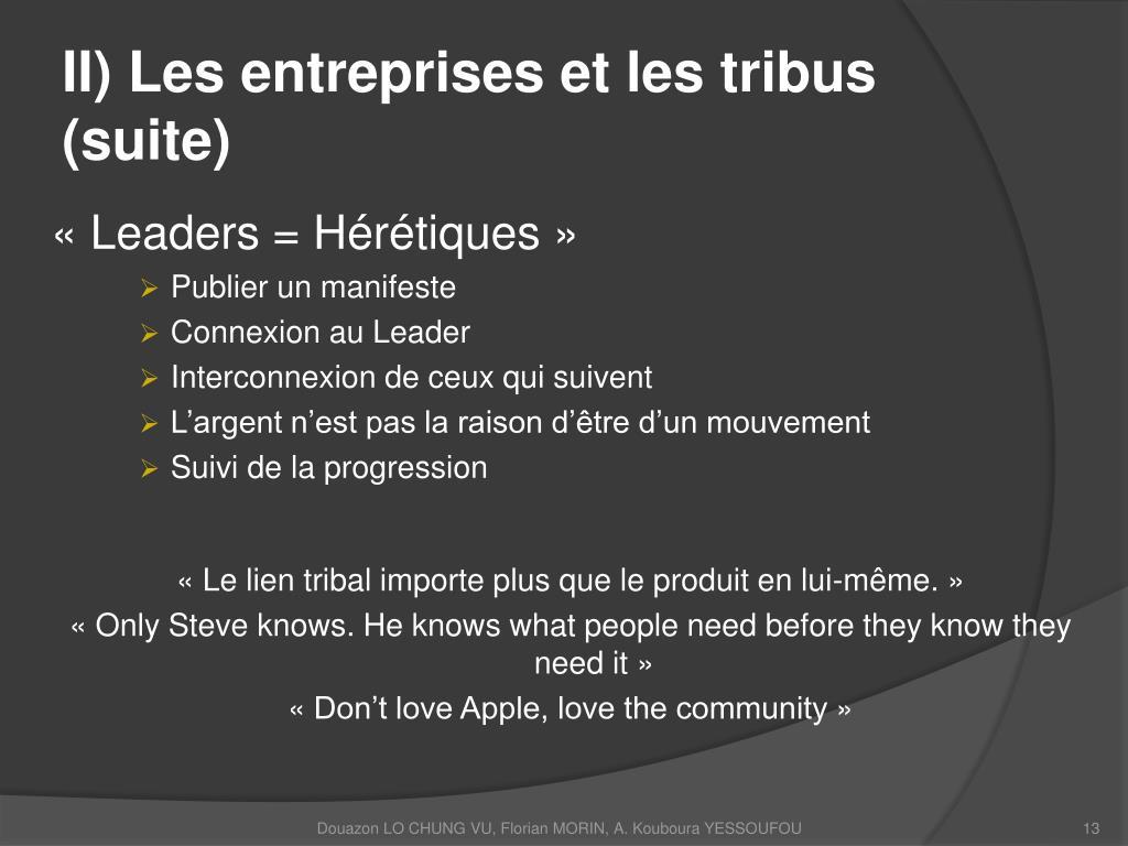 II) Les entreprises et les tribus (suite)