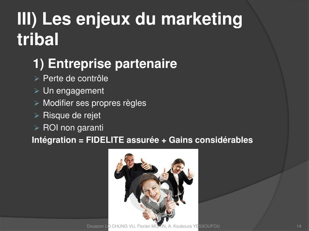 III) Les enjeux du marketing tribal