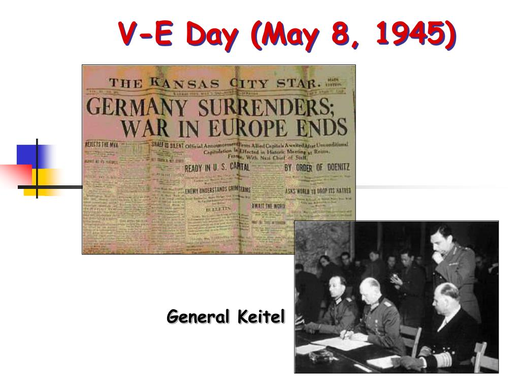 V-E Day (May 8, 1945)
