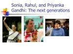 sonia rahul and priyanka gandhi the next generations