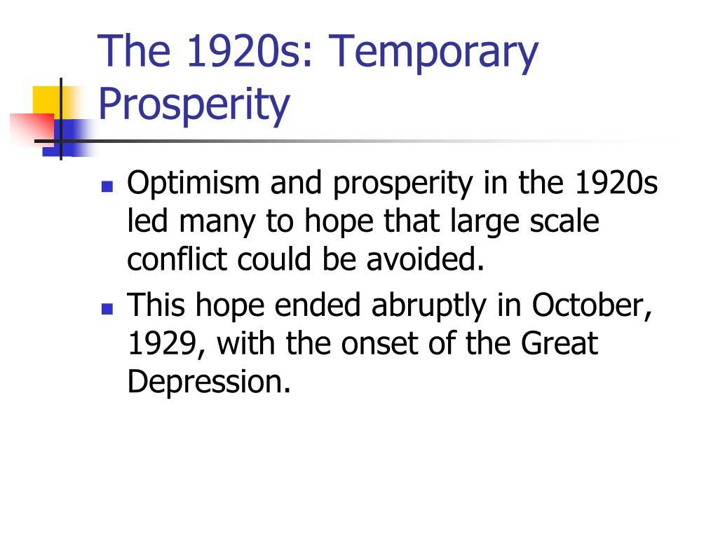The 1920s: Temporary Prosperity