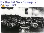 the new york stock exchange in october 1929