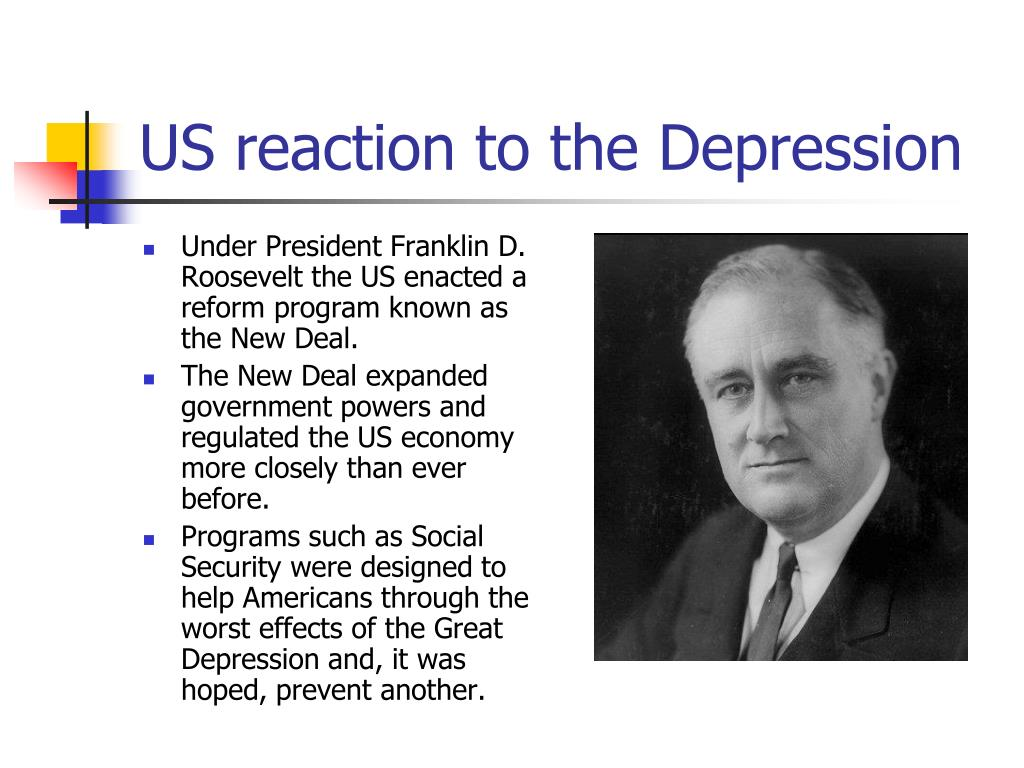 US reaction to the Depression