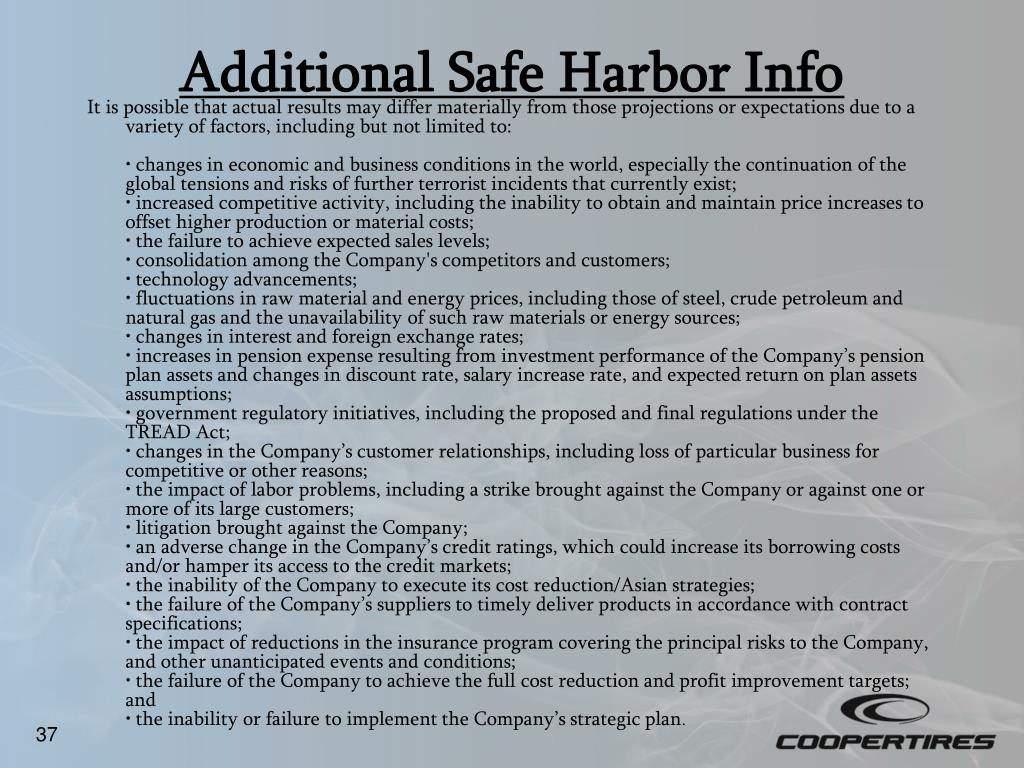 Additional Safe Harbor Info