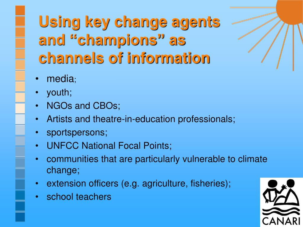 """Using key change agents and """"champions"""" as channels of information"""