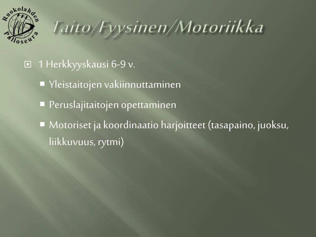 Taito/Fyysinen/Motoriikka