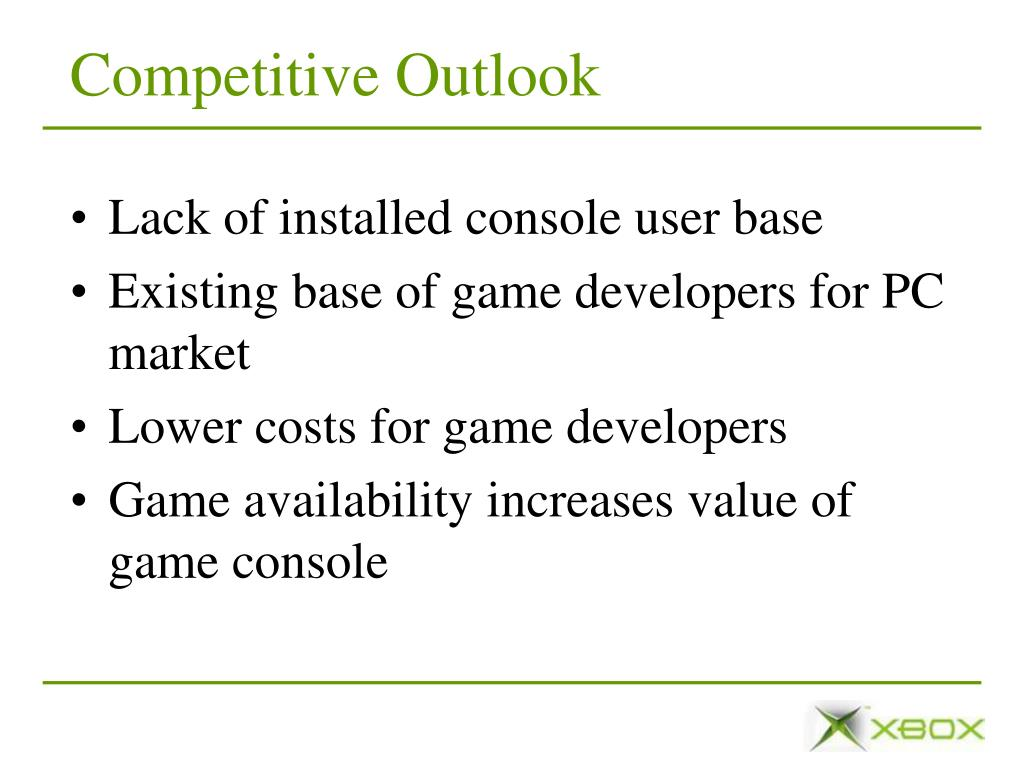 Competitive Outlook