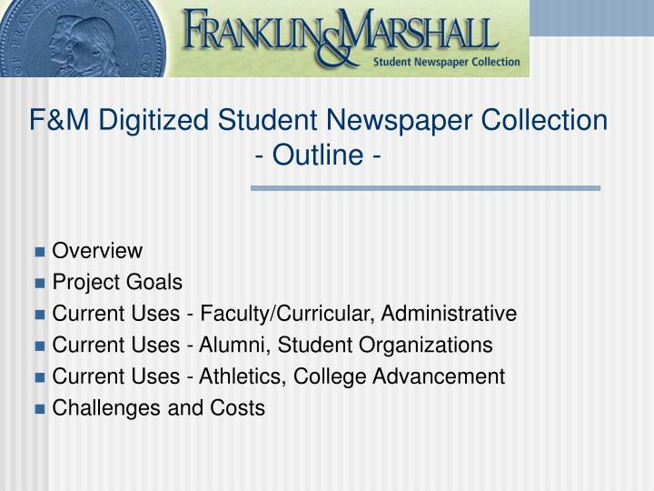 F m digitized student newspaper collection outline