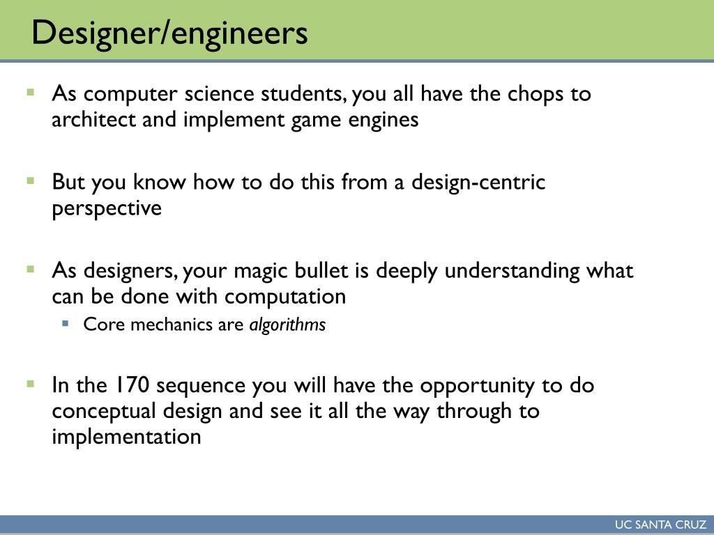 Designer/engineers