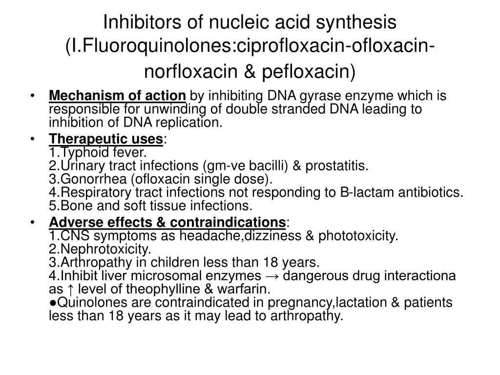 Inhibitors of nucleic acid synthesis (I.Fluoroquinolones:ciprofloxacin-ofloxacin-norfloxacin & pefloxacin)