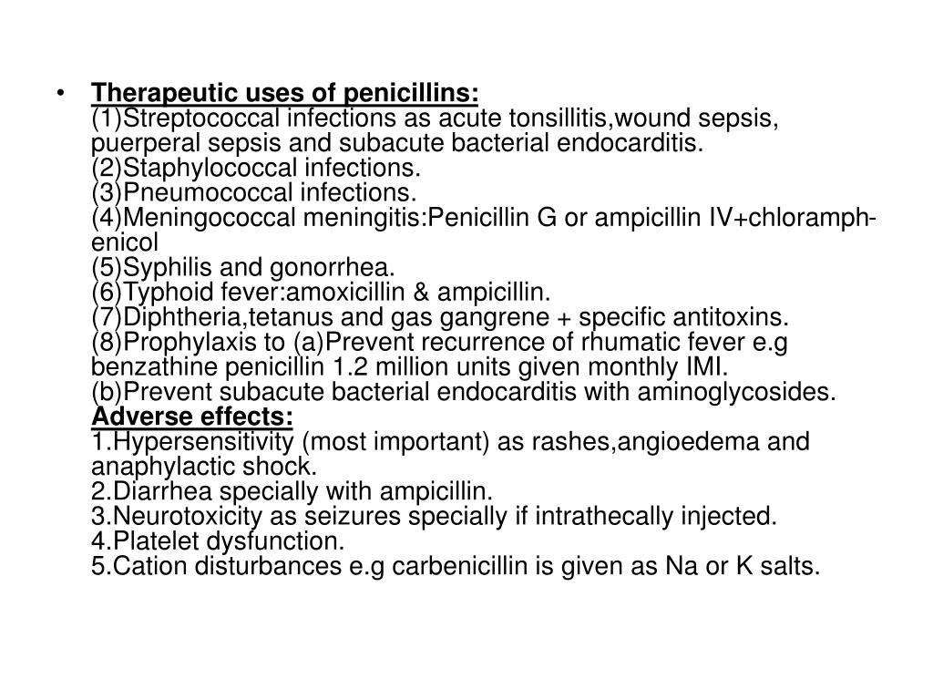 Therapeutic uses of penicillins:
