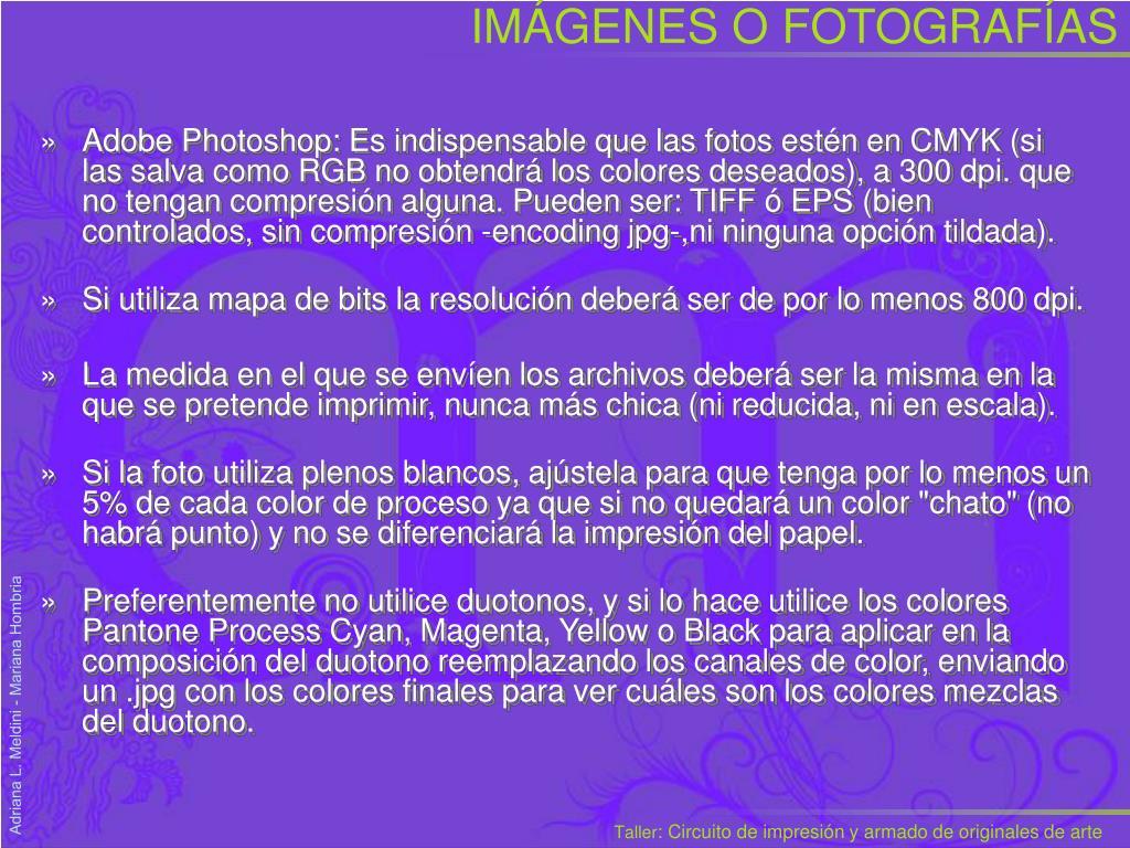 IMÁGENES O FOTOGRAFÍAS