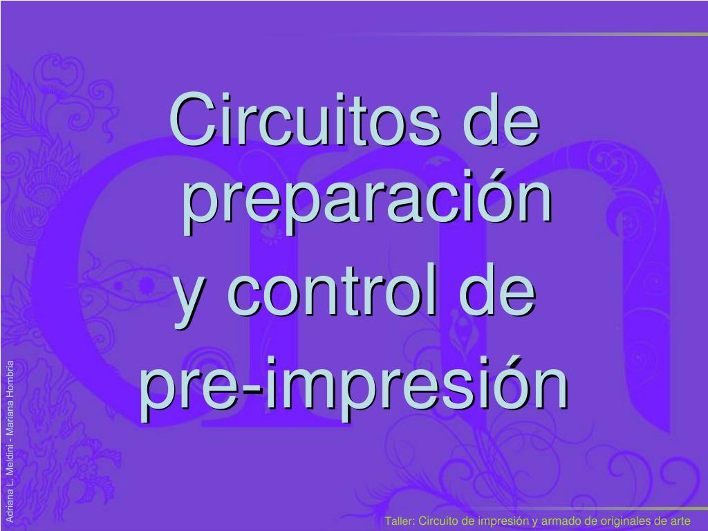 Circuitos de preparación