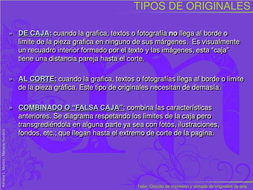 TIPOS DE ORIGINALES
