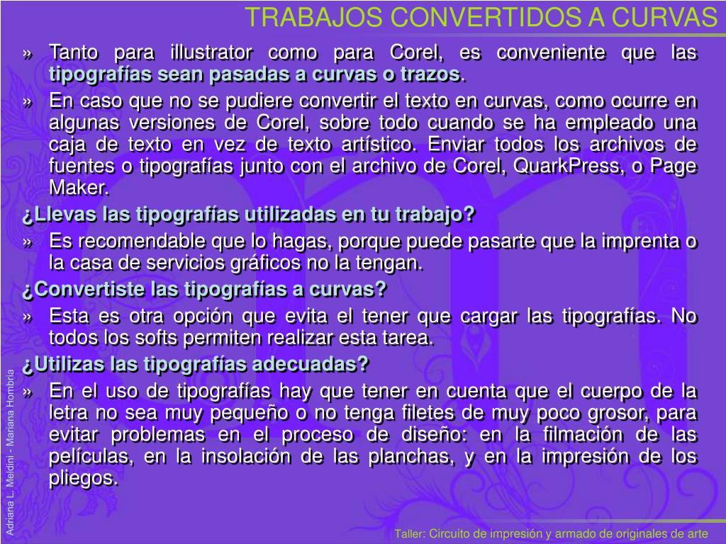 TRABAJOS CONVERTIDOS A CURVAS