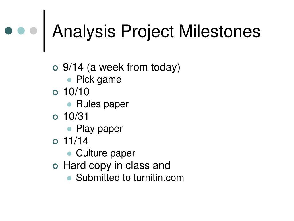Analysis Project Milestones