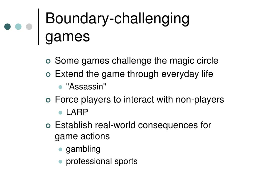 Boundary-challenging games