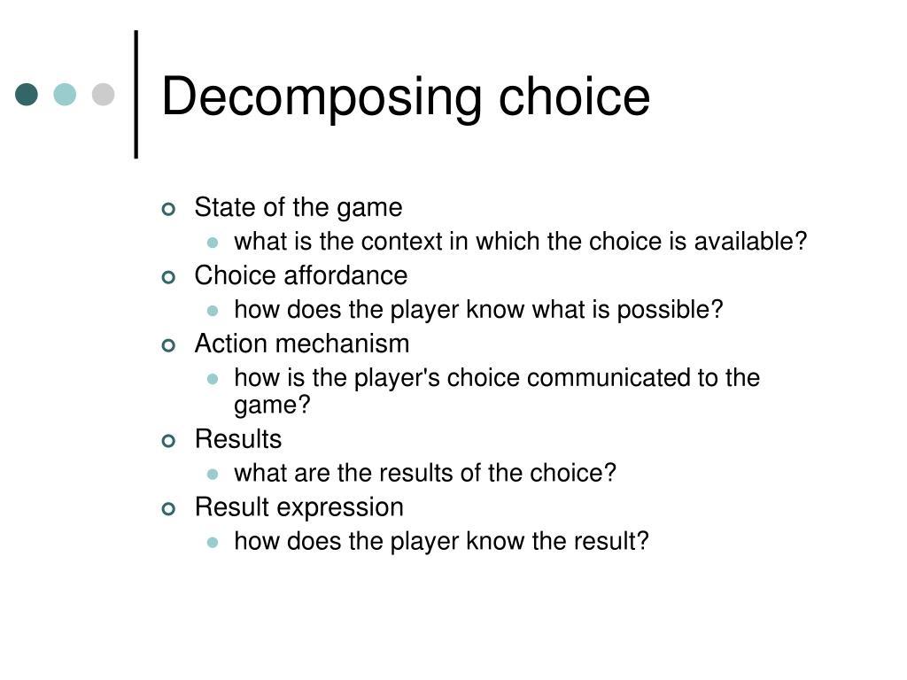 Decomposing choice