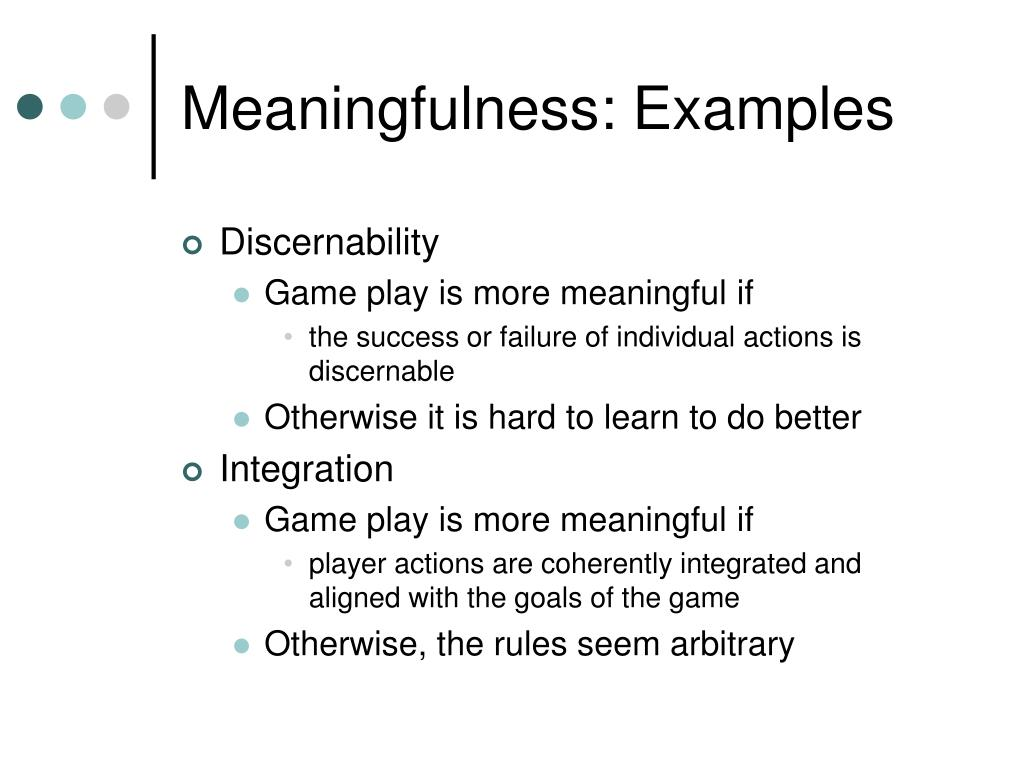 Meaningfulness: Examples