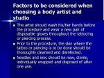 factors to be considered when choosing a body artist and studio