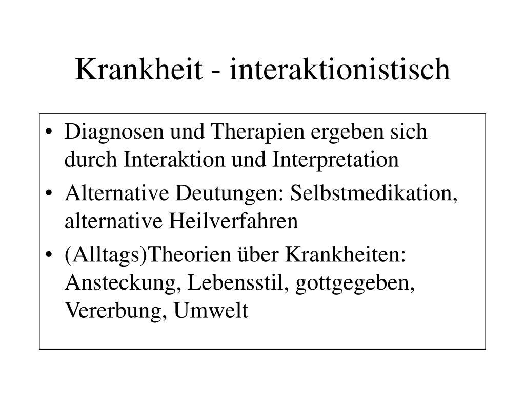 Krankheit - interaktionistisch