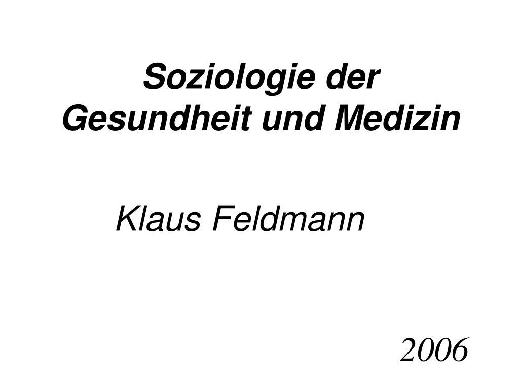 Soziologie der Gesundheit und Medizin