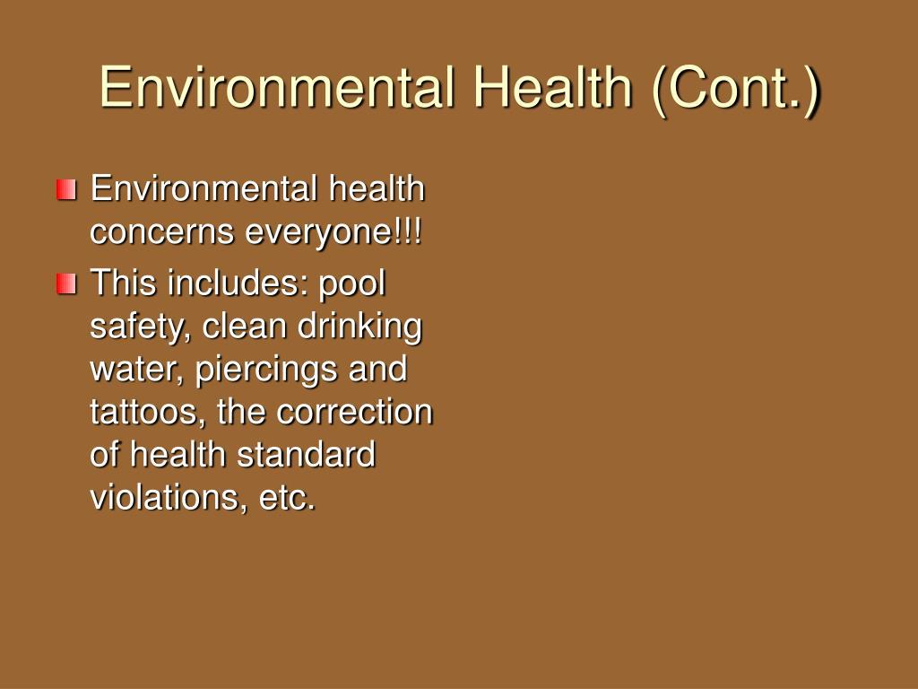 Environmental Health (Cont.)