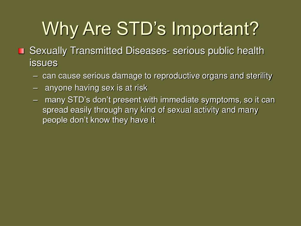 Why Are STD's Important?