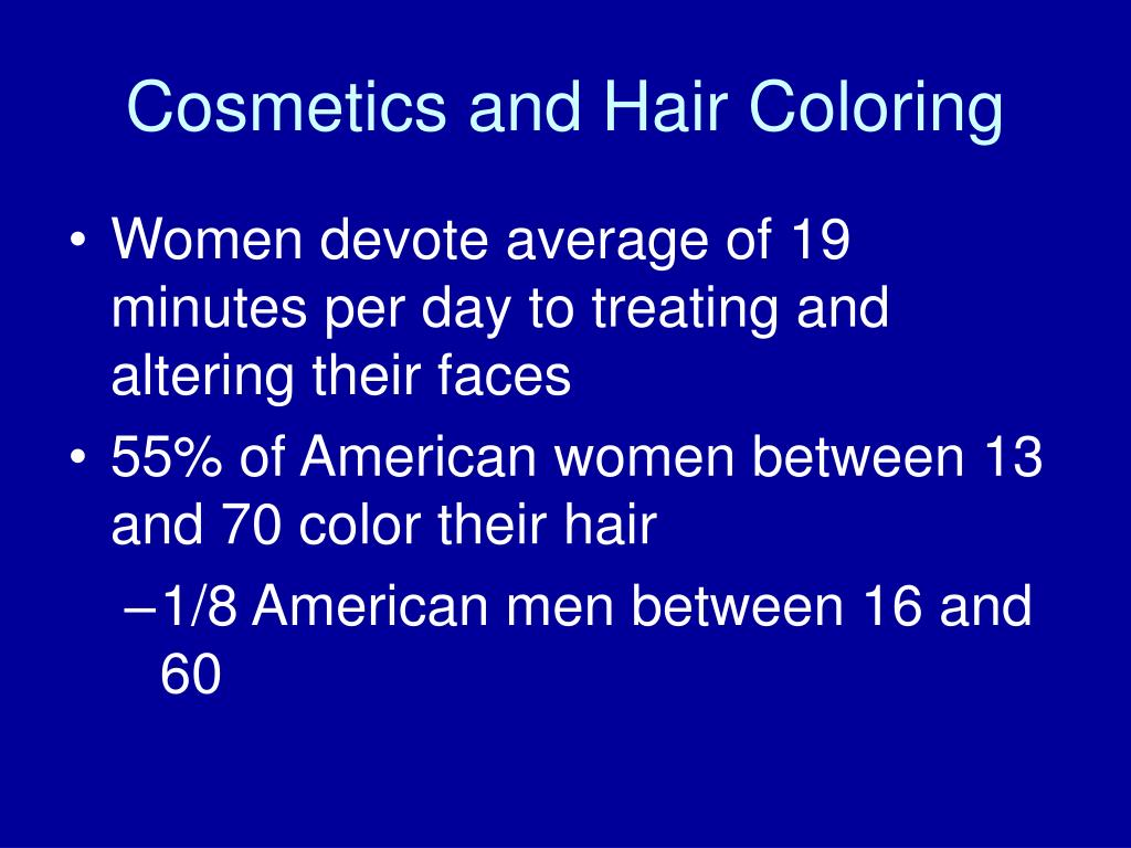 Cosmetics and Hair Coloring