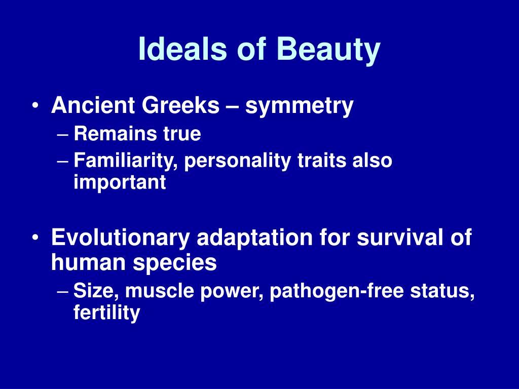 Ideals of Beauty