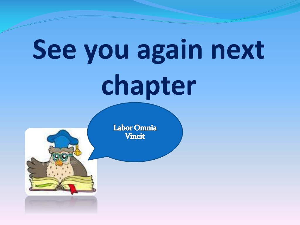 See you again next chapter