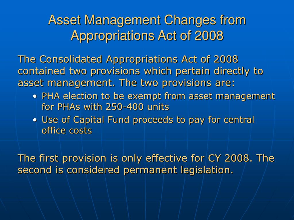 Asset Management Changes from Appropriations Act of 2008