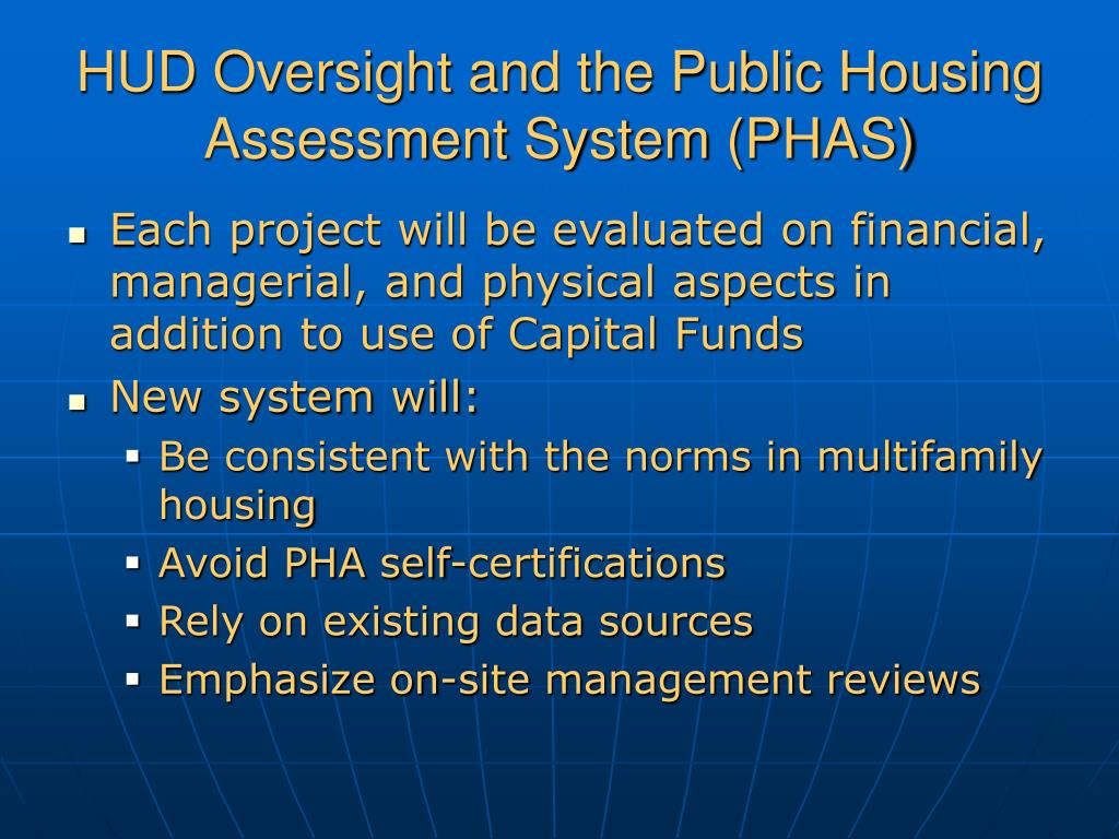 HUD Oversight and the Public Housing Assessment System (PHAS)