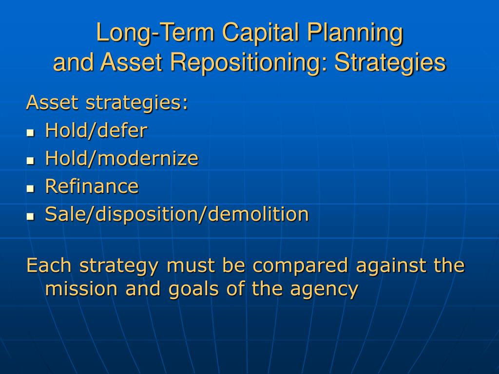 Long-Term Capital Planning