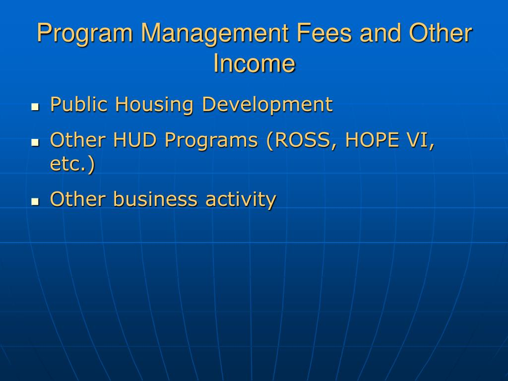 Program Management Fees and Other Income